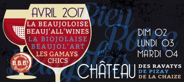 Bien Boire en Beaujolais du 2 au 4 avril 2017 au Château de Lachaize